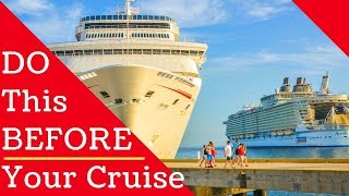 10 Things You Should Do Before Your Cruise - Every Time