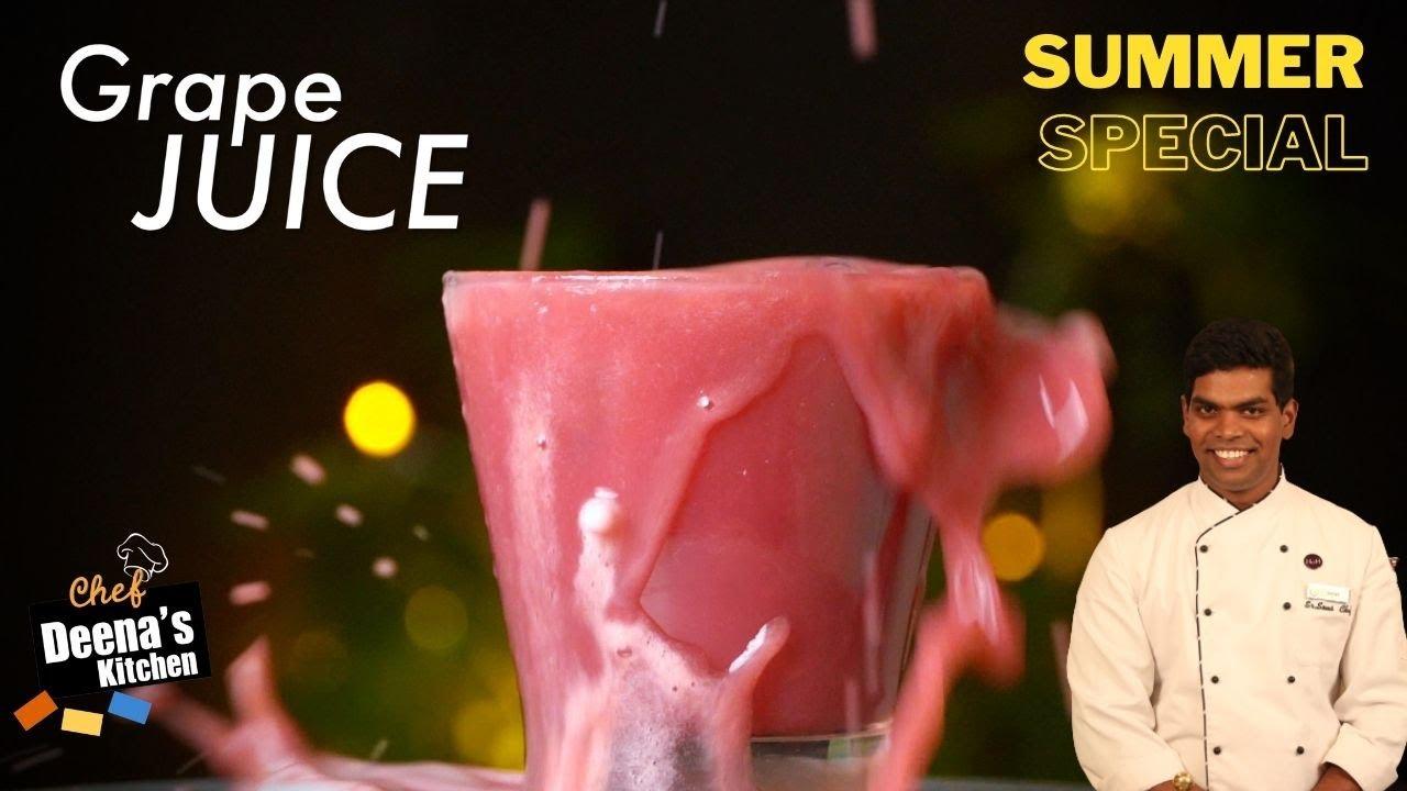 திராட்சை ஜூஸ்   How to Make Grape Juice   Summer Special Drinks   CDK 461   Chef Deena's Kitchen