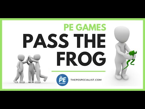 PE Games: Pass The Frog |Teamwork, Icebreaker|