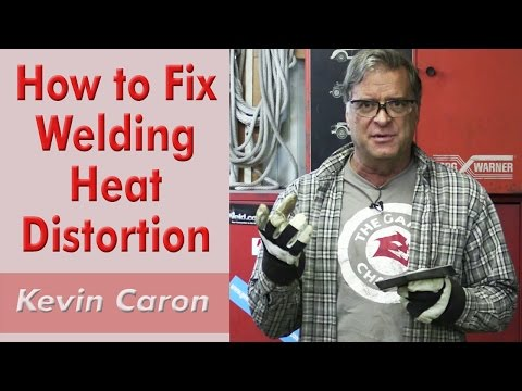 How to Fix Welding Heat Distortion - Kevin Caron