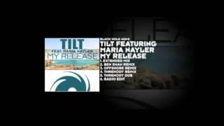 Tilt ft Maria Nayler - My Release (Ben Shaw Remix)