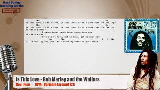 🎙 Is This Love - Bob Marley and the Wailers Vocal Backing Track with chords and lyrics