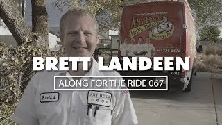 Along For The Ride 067: Brett Landeen, Electrician
