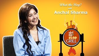 Anchal Sharma | Actress |  What The Flop | 25 April 2019