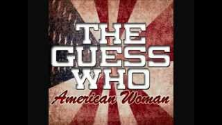 American Woman - The Guess Who
