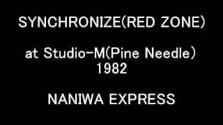 大宇宙無限力神の発売前のライブで、「RED ZONE」が「Synchronize」とい...