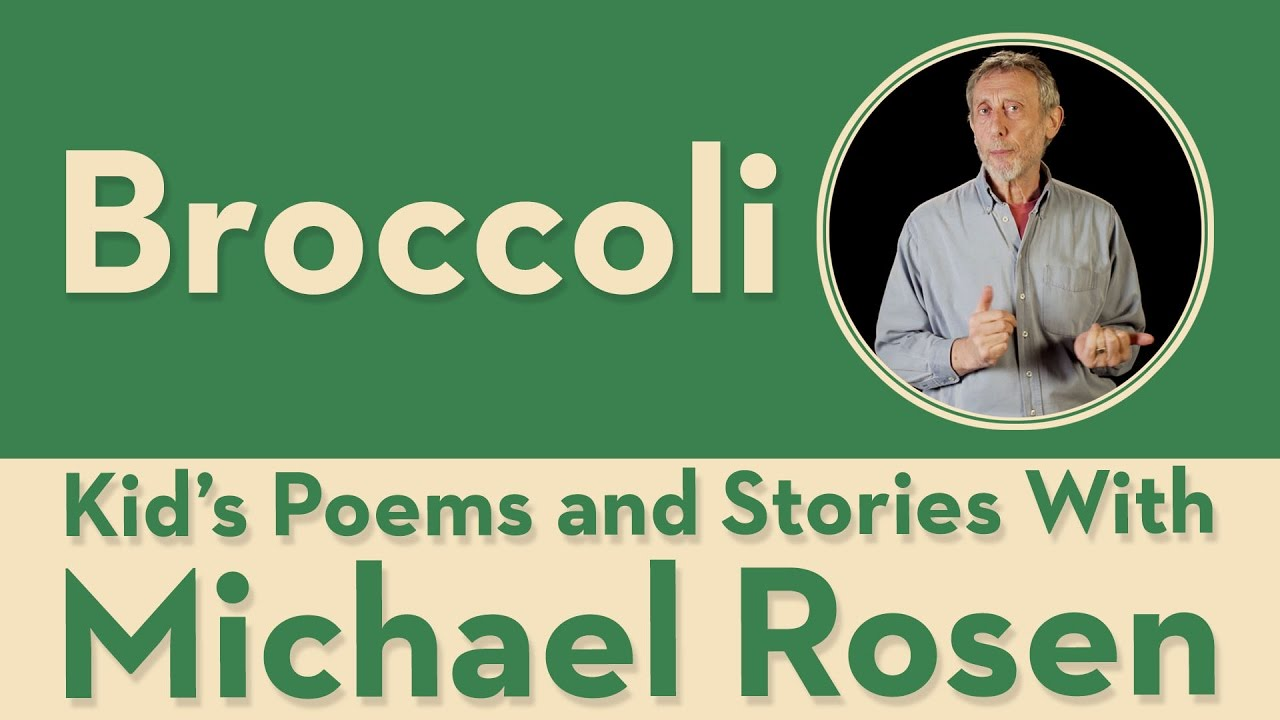 Where Broccoli Comes From | POEM | Kids' Poems and Stories With Michael  Rosen