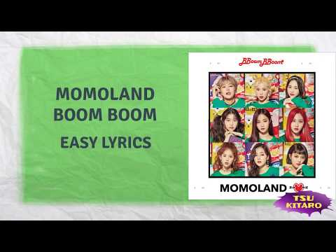 MOMOLAND - BOOM BOOM Lyrics (easy Lyrics)