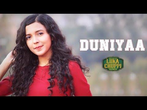 Duniyaa  Cover Luka Chuppi  Female Version  Akhil  Kartik Aryan Kriti   Shreya Karmakar