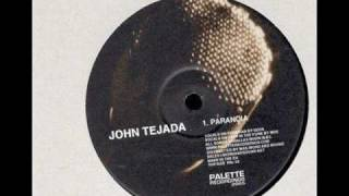 John Tejada - Paranoia