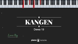 Kangen LOWER KEY Dewa 19 KARAOKE PIANO