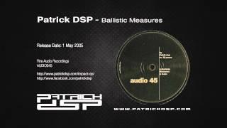 Patrick DSP - Ballistic Measures
