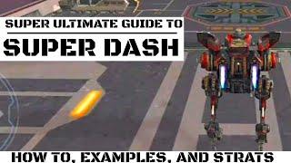 War Robots-Super Ultimate Guide To Super Dashing