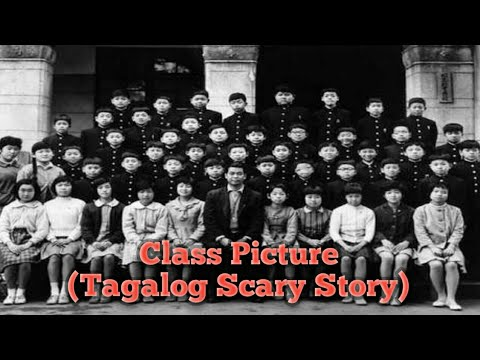 Class Picture (Tagalog Scary Story)