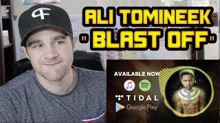 Baixar Ali Tomineek - Blast Off REACTION!!!