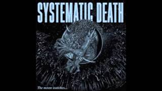 SYSTEMATIC DEATH - The Moon Watching [JAPON - 2014]