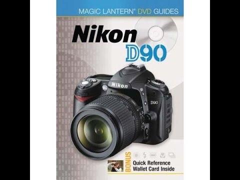 Magic Lantern DVD Guides - Nikon D90