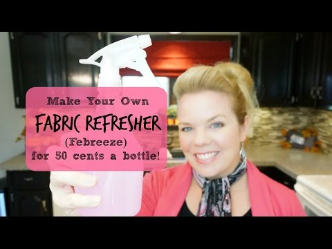 DIY: Make Your Own Fabric Refresher (Febreeze) For 50 Cents A Bottle!
