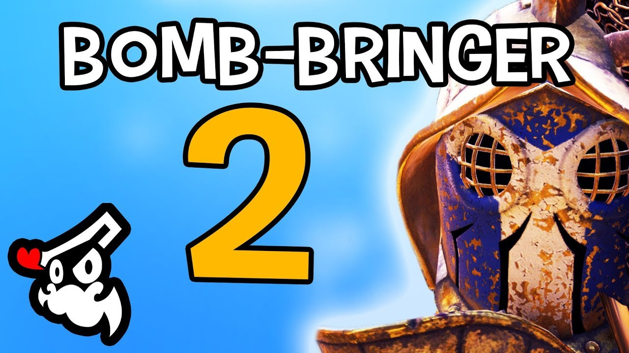 FOR HONOR - BOMB-BRINGER 2: SON OF BOMB-BRINGER