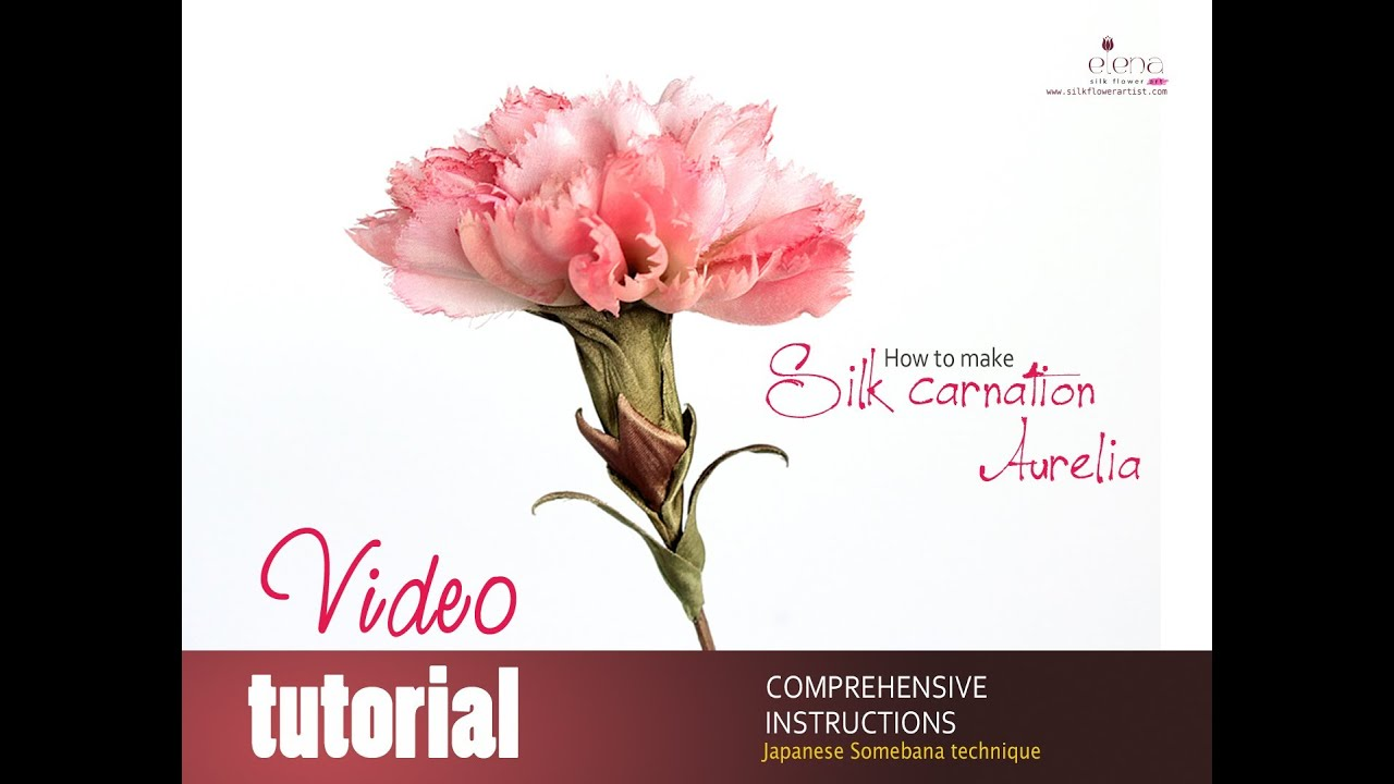 How No Make Silk Flowers Video Tutorial Silk Carnation Youtube