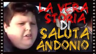 """La vera storia di """"Saluta Andonio"""""""