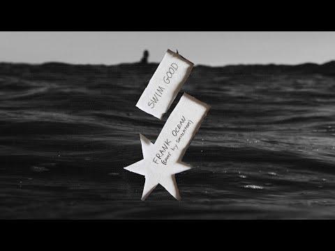 SWITCHFOOT - SWIM GOOD - Frank Ocean Cover