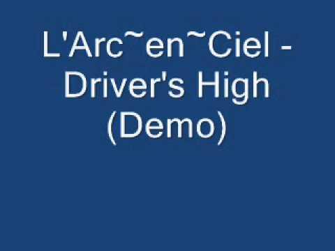 L'Arc~en~Ciel - Driver's High (Demo)