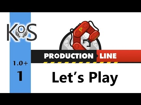 Production Line Ep 1: A Brand New Factory - Early Alpha, Let's Play, Gameplay 1.0+