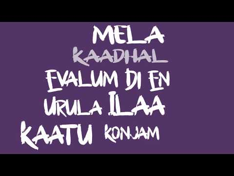 Un Nenjukulle Lyrical VIdeo - Madura Veeran | Male Version | Unofficial | Santhosh Dhayanidhi |