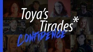Toya's Tirades | Confidence thumbnail
