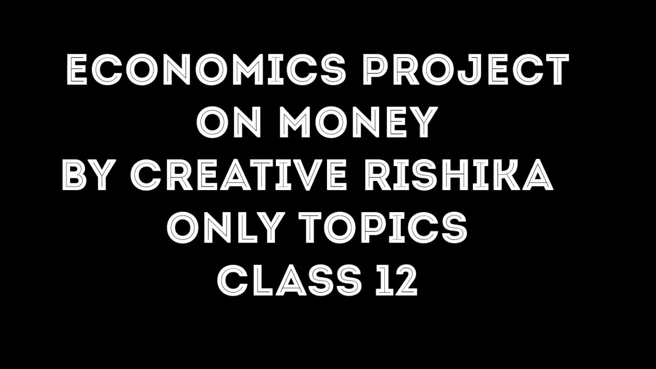 topics related to economics for project