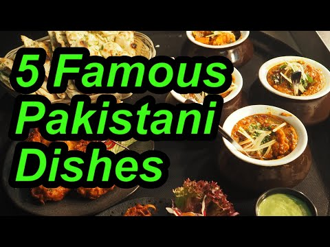 You Must Try These Pakistani Food Dishes