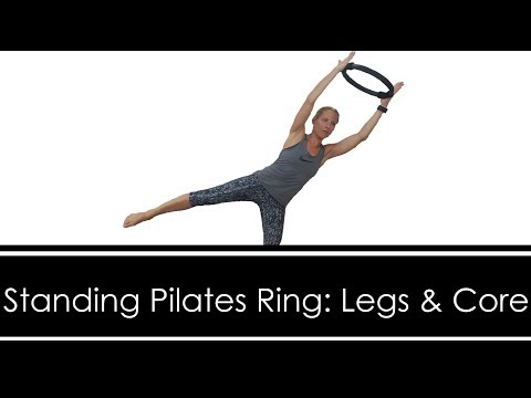 STANDING PILATES RING: LEGS & CORE Workout