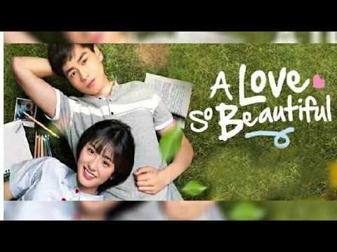 A love so beautiful OST song (English version)    C - drama   
