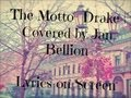 The Motto- Drake | Covered by Jon Bellion (Lyrics)