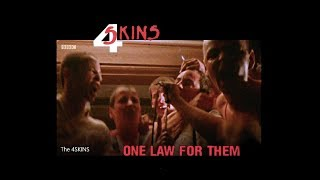 The 4 SKINS  - 1 Law  For Them (HD Video Edit)