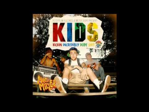 Mac Miller - KIDS [ FULL MIXTAPE ]