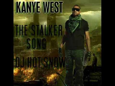 Kanye West The Stalker Song