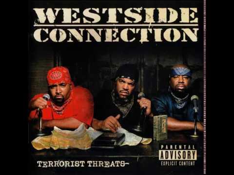 Westside Connection - Terrorist Threats (Full Album)