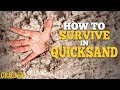 How to Survive in Quicksand