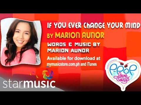 Marion - If You Ever Change Your Mind (Official Lyric Video)