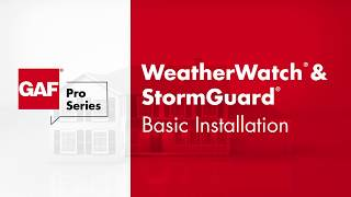 How to Install WeatherWatch & StormGuard | GAF Pro Series