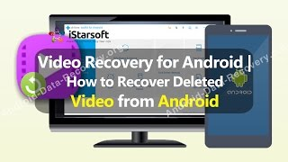 Video Recovery for Android | How to Recover Deleted Video from Android