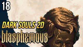 Zagrajmy w Blasphemous [#18] - CHORY BOSS i SKOMPLIKOWANY QUEST