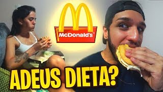A GENTE QUEBROU A DIETA NO MC DONALDS!!!
