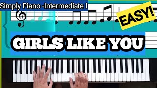 Download lagu Simply Piano| girls like you|Intermediate I |Piano Tutorial