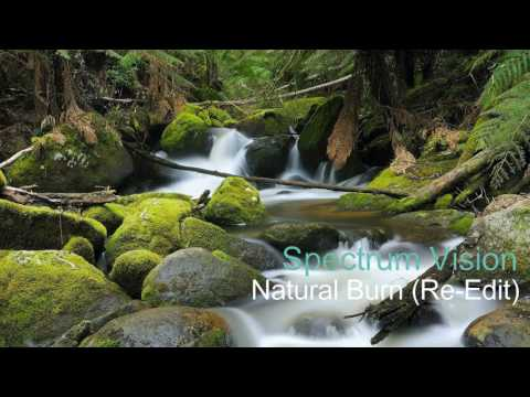 Spectrum Vision - Natural Burn (Re Edit) (HD)