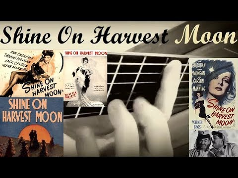Shine On Harvest Moon Guitar Cover Bayes Norworth Arr11kralle