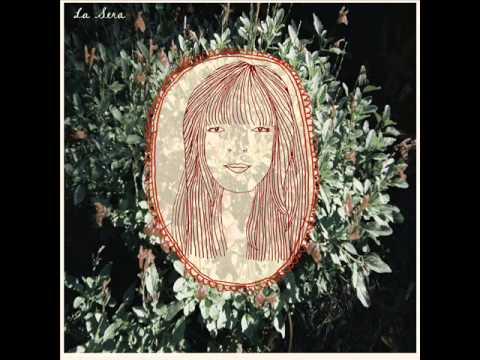 La Sera - La Sera (2011) - Full Album