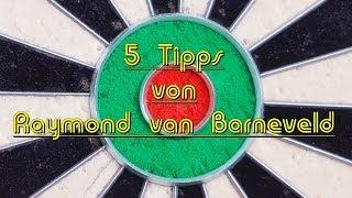 5 DartTipps - Raymond van Barneveld - Deutsch - Zusammengefasst